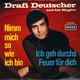 Drafi Deutscher and his Magics Produced by Meisel, Bruhn  - Nimm mich so wie ich bin (Bruhn, Loose) Ich geh durchs Feuer für dich (Bruhn, Buschor)