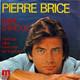 Pierre Brice Produced By Martin Mann  - Faire L'Amour (Gaze-Gaze-Jay) Mehr als alles kann man nicht geben (Mann-Jay)