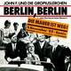 John F. und die Gropiuslerchen  - Berlin, Berlin (Die Mauer ist Weg! 9. November '89 - Remix) (Uwe Heyder-Rainer Konstantin-Conny Göckel) Berlin, Berlin (750-Jahre Single-Mix) (Uwe Heyder-Rainer Konstantin-Conny Göckel)