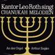 Kantor Leo Roth An der Orgel Arthur Zepke  - Kantor Leo Roth singt Chanukah Melodien 3 Segenssprüche über das Lichterzünden, Henaraus Halolu, Moaus Zur