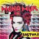 Mona Mur Produced By Dieter Meier, Dom-Records  - Bastard (Mona Mur-Kiev Stingl) Mezcal (Mona Mur)