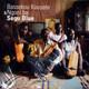 Bassekou Kouyate & Ngoni Ba  - Segu Blue (2 LP-Set)
