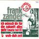 Frank Zander Produced By Thomas Meisel, Frank Zander  - Ich wünsch dir für die Zukunft alles gute (Marie teil II) (Zander-Marcard) Wuh-Duh Zeit (Zander)