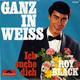 Roy Black  - Ganz in weiss (Arland-Hertha) Ich suche dich (Twardy - Lilibert)