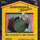 Bühne Friedrich Arndt, Der Hohnsteiner Kasper  - Der Kobolt in der Tonne - Das fliegende Haus, 3. Folge