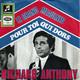 Richard Anthony  - Le Grand Meaulnes (Bourtayre-Amade) Pour toi qui dors (Marlane-Fontane)