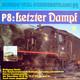 Wolfgang Hecht  - P8: Letzter Dampf - Sound vom Schienenstrang (2) Das Bahnbetriebswerk Rottweil und seine Lokomotiven-Stereo Tondokumente der Baureihen 38(P8), 78(T18), 23, 50
