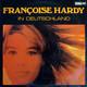 Francoise Hardy  - Francoise Hardy In Deutschland