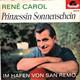 Rene Carol Orchester Kurt Edelhagen, Orchester Erich Werner  - Prinzessin Sonnenschein (Winkler-Feltz) Im Hafen von San Remo (Werner-Galatis-Petersen)
