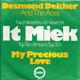 Desmond Dekker And The Aces  - It Miek (Dacres-Kong) My Precious Love (Dacres-Kong)