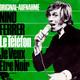 Nino Ferrer  - Le Telefon (Nino Ferrer) Je Veux Etre Noir (Nino Ferrer)