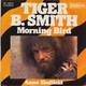 Tiger B. Smith Produced by Peter Hauke  - Morning Bird (J.R. Davis-T.E. Fiserman-M. Neyere) Anna Sheffield (Holger Schmidt)