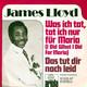 James Lloyd Produced By Friedel Berlipp  - Was ich tat, tat ich nur für Maria (I Did What I Did For Maria) (Murray, Callander, Scheuble) Das tut dir noch leid (Berlipp, Lordup, Heslop)