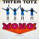 Tater Totz  - Mono! Stereo - Sgt. Shonen's Exploding Plastic Eastman Band Request