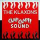 The Klaxons  - Clap-Clap Sound
