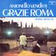 Antonello Venditti Produced by Alessandro Colombini  - Grazie Roma (Venditti) Roma Capoccia (Venditti)