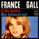 France Gall Alain Goraguer und sein Orchester  - Et des baisers (Goraguer, Gall) Mon bateau de nuit (Goraguer, Delanoe)