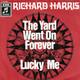 Richard Harris  - The Yard Went On Forever (Webb) Lucky Me (Webb)
