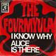 The Fourmyula  - I Know Why (Mason, Richardson) Alice Is There (Mason, Richardson)