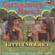 Gitti & Erica  - Gartenzwerg-Marsch (Adelheid - Adelheid) (Bruhn-Bradtke) Liebeskummer lohnt sich nicht (Bruhn-Buschor)