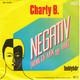 Charly B.  - Negativ (Wenn ich mein Tief habe) (Robert Schröder-Trebor-Sonia Mickich-Olaf Mans) Teddybär (Robert Schröder-Trebor-Charly Bücher)