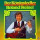 Roland Steinel  - Der Königsjodler