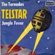 The Tornados  - Telstar (Meek) Jungle Fever (Goddard)
