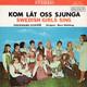Stockholms Flickkör directed by Mary Wallskog  - Kom Lat Oss Sjunga - Swedish Girls Sing