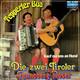 Die zwei Tiroler Fenneberg-Moser  - Tepperter Bua (Horst Chmela) Kauf ma uns an Hund (Franz Regen)