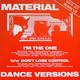 Material  - I'm The One  (Dance Version) (Bernard Fowler) Don't Lose Control (Dance Version) ( B. Laswell, M. Beinhorn)