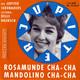 Die Jupiter Serenaders, Leitung: Delle Haensch  - Rosamunde Cha-Cha (Jaromir Vejvoda) Mandolino Cha-Cha (Mandolino, Mandolino) (Gerhard Winkler)