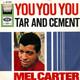 Mel Carter  - You You You (Mellin-Olias) Tar and Cement (Il ragazzo della Via Gluck) (Celentano-Vance-Pckriss-Beretta-Prete)