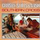 Crosby, Stills & Nash Produced By Crosby, Stills, Nash, Stanley Johnston, Steve Gursky  - Southern Cross (Stephen Stills, Richard Curtis, Michael Curtis) Into the darkness (Graham Nash)