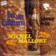 Michel Mallory Produced By Ralph Siegel Jr.  - Der alte Eiffelturm (Ralph Siegel jr.-Michael Kunze) Schwarzer Freitag (Peter Elversen (Ralph Siegel Jr.)-Stefan Prager)