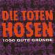 Die Toten Hosen Produziert von Jon Caffery und den Toten Hosen für Totenkopf  - 1000 gute Gründe (Frege-Breitkopf) I feel fine (Live) (John Lennon-Paul McCartney)