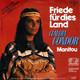Claudia Condor Produced by Ralph Siegel  - Friede für dies Land (Ralph Siegel-Bernd Meinunger) Manitou (Ralph Siegel-Bernd Meinunger) Aus dem Musik-Schauspiel