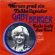 Gaby Berger Produced by Ralph Siegel  - Warum grad ein Fußballspieler (Ralph Siegel-Michael Kunze) Liebe heißt dies Lied (Ralph Siegel-Michael Kunze)